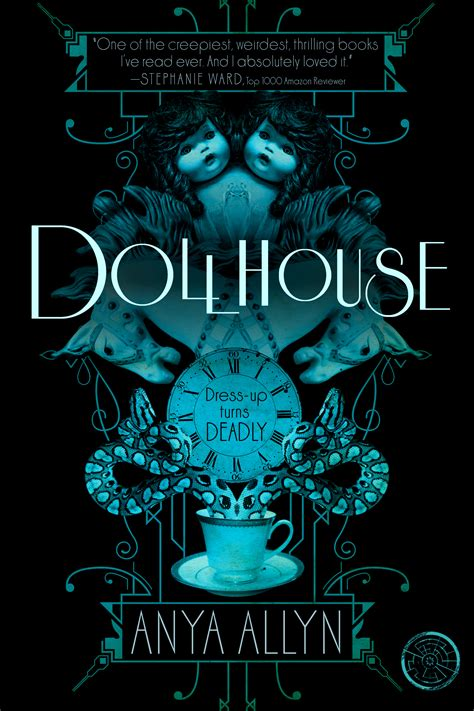 doll house by cover reveal dollhouse by anya allyn