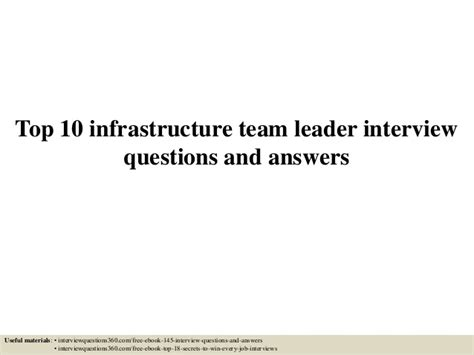 top 10 infrastructure team leader questions and answers