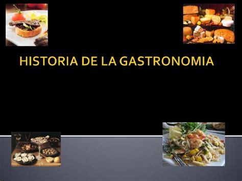 historia de la seleccia n 8416306419 historia de la gastronomia