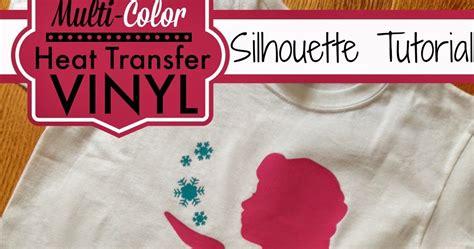 printable heat transfer vinyl tutorial multi color heat transfer vinyl silhouette tutorial and