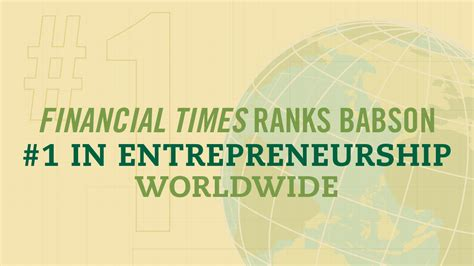Top Mba Programs Financial Times by Babson Named No 1 Graduate Entrepreneurship Program