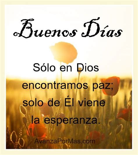 imagenes cristianas de buenos dias para pin imagenes cristianas de buenos d 237 as fe motivational and
