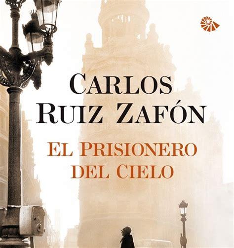 libro el prisionero del cielo libros 161 miau rese 241 a el prisionero del cielo
