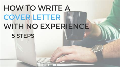 how to write a cover letter with no work experience