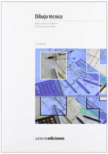 libreria el libro tecnico descargar libro dibujo t 233 cnico online libreriamundial