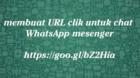 membuat url youtube membuat url klik langsung chat whatsapp mesenger youtube