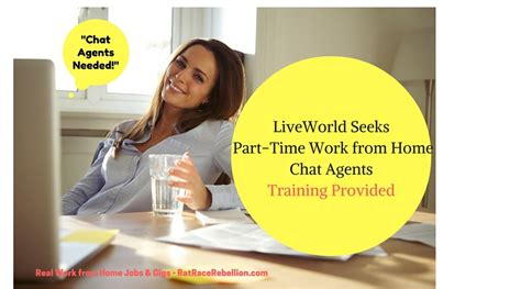 Work From Home Online Chat Agent - part time work from home chat agents needed at liveworld training provided real