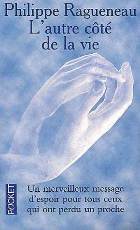Livre L Autre Cote De La Vie Philippe Ragueneau