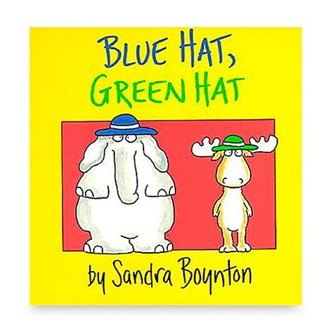 libro blue hat green hat blue hat green hat book english and spanish versions gt blue hat green hat by sandra boynton