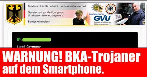 Bka Bewerbung Kontakt Bka Trojaner Auf Dem Smartphone Virenwarnung Mimikama