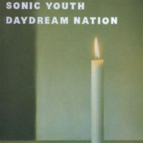 Cd Sonic Youth daydream nation sonic youth songs reviews credits allmusic