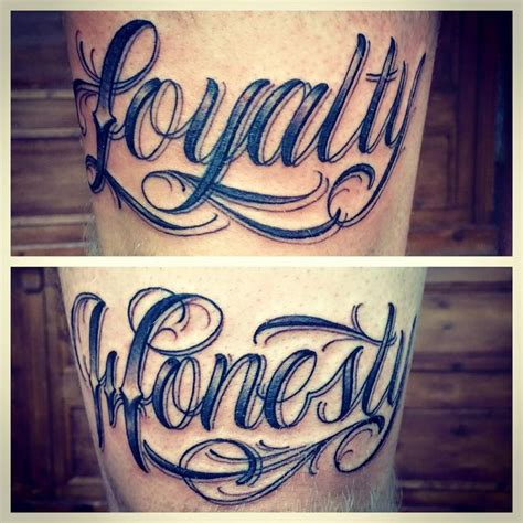 honesty tattoo designs script stay loyalty honesty