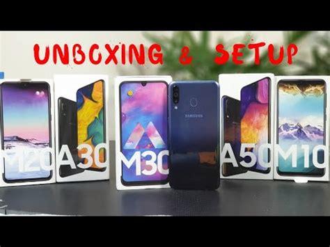 Samsung Galaxy A50 Vs M30 by Samsung Galaxy M30 Unboxing Setup Features M30 Vs M20 Vs M10 Vs A30 Vs A50