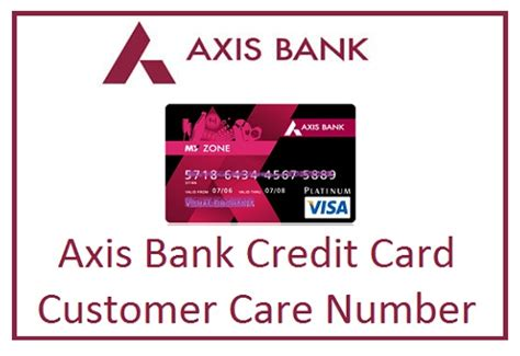 axis bank number 24x7 axis bank credit card customer care number toll