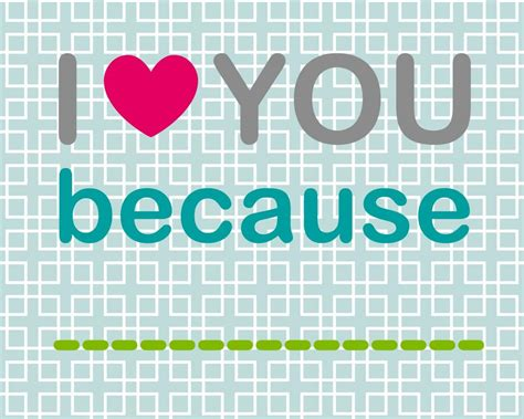 because you love to i love you because frame