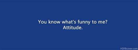 fb me funny to me is attitude fb cover photo