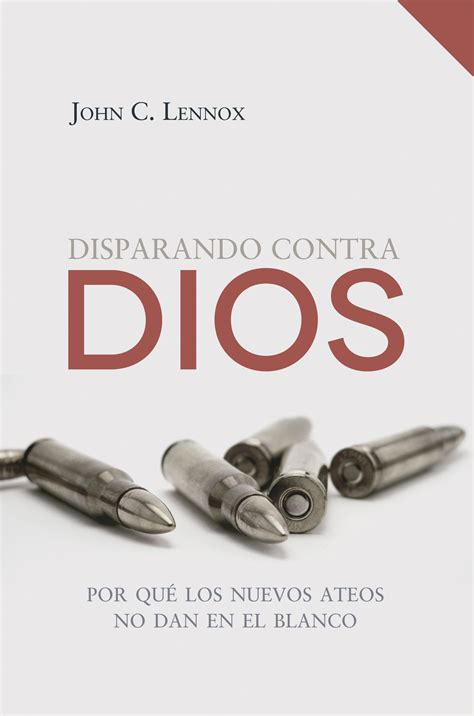 gunning for god why disparando contra dios por qu los nuevos ateos no dan en el blanco gunning for god why the