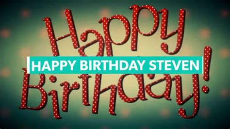 Find Out Peoples Birthdays Happy Birthday Steven 04