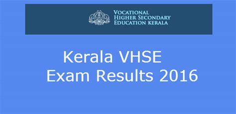 Kerala Mba Admission 2016 by Allotment Of Vhse Kerala 2016 Results Www
