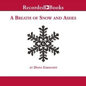 a breath of snow and ashes outlander a breath of snow and ashes outlander 6 by diana