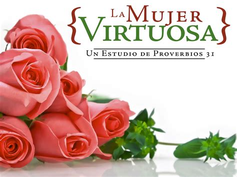 imagenes mujeres virtuosas image gallery mujer virtuosa