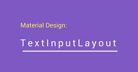 text input layout in android textinputlayout en android material design