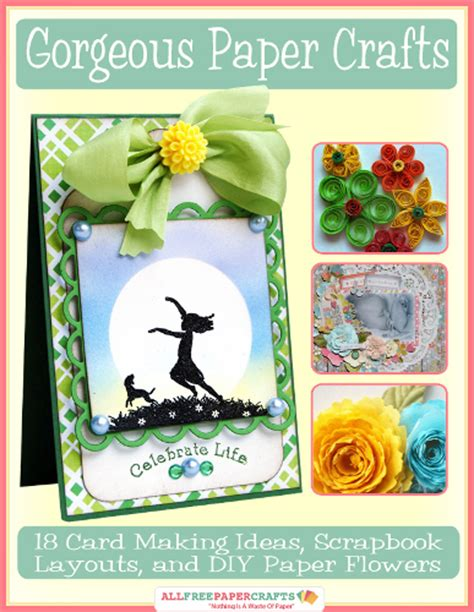 Paper Craft Cards - quot gorgeous paper crafts 18 card ideas scrapbook