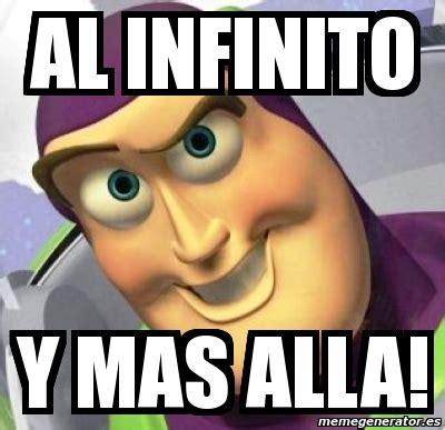 imagenes al infinito y mas alla meme personalizado al infinito y mas alla 241132