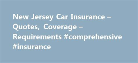 Compare Car Insurance Quotes Nj by 25 Best Ideas About Car Insurance On Www Car