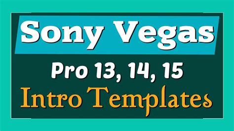 templates for vegas pro 13 top 10 intro templates 2017 sony vegas pro 13 14 free