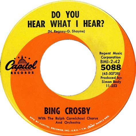 crosby do you hear what i hear 1963 45cat crosby do you hear what i hear