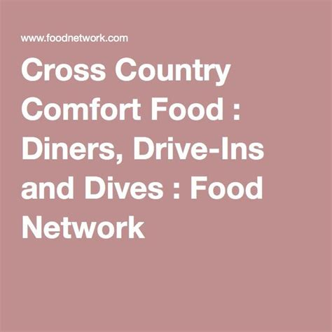Diners Drive Ins And Dives Comfort Food 39 best images about food network feature diners drive