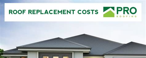 roof replacement cost pro roofing brisbane
