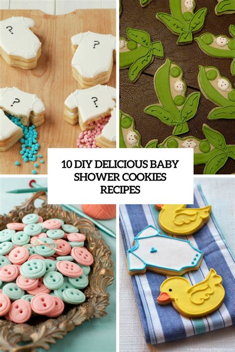 Recipes For Baby Shower by 10 Diy Delicious Baby Shower Cookies Recipes Shelterness