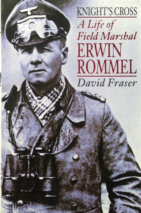 field marshal the and of erwin rommel books erwin rommel quotes quotesgram