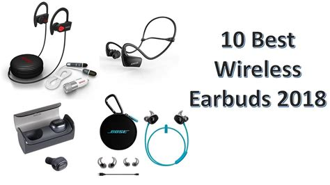 best earbuds you can buy 10 best wireless earbuds 2018 you can buy on
