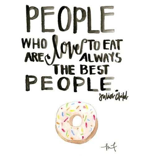 Food Quotes Quotes About Food Quotesgram