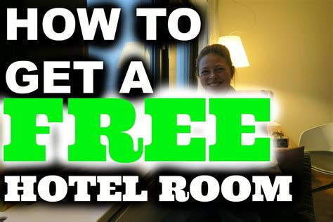 how to get a free hotel room how to get a free hotel room