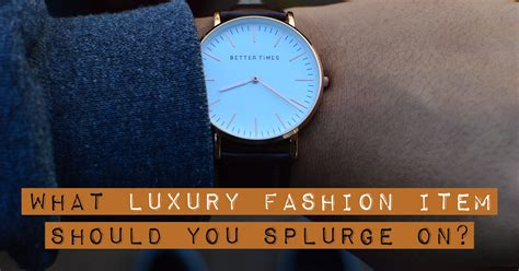 Do You Splurge On by What Luxury Fashion Item Should You Splurge On Quiz