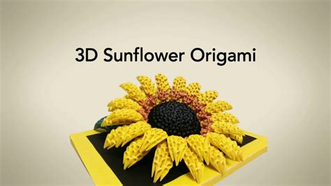 3d Origami Sunflower - 3d origami sunflower girasol origami priti sharma