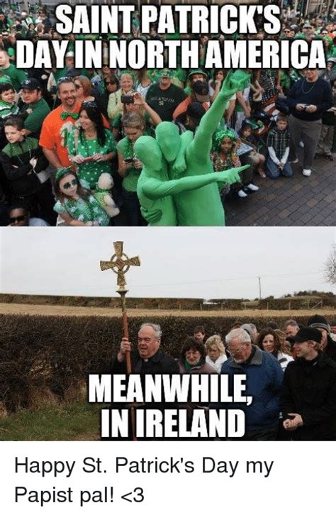 st s day america vs ireland 25 best memes about meanwhile in ireland meanwhile in