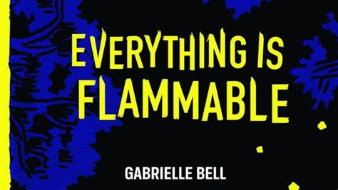 everything is combustible television gabrielle bell s everything is flammable cathy malkasian s eartha and kristen radtke s imagine