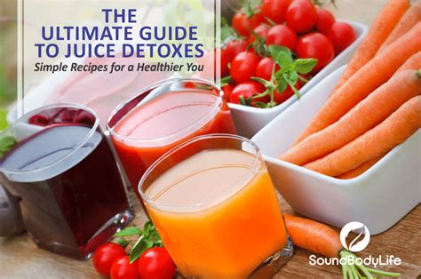 Are Juice Detoxes For You by The Ultimate Guide To Juice Detoxes Simple Recipes For A