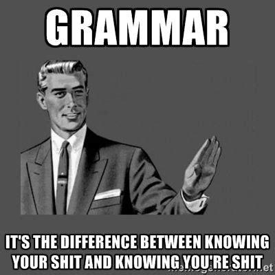 Grammar Guy Meme Generator - 25 best grammar quotes on pinterest epic quotes gods