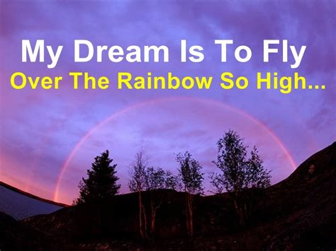 Is To by My Is To Fly The Rainbow