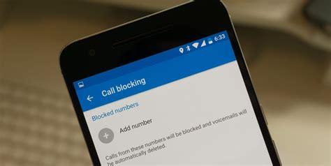 call blocker android chặn cuộc gọi v 224 tin nhắn tr 234 n android 7 0 bloganchoi