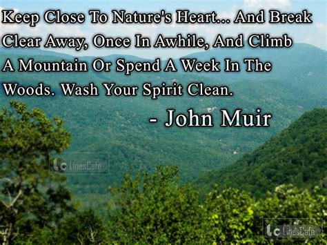 muir quotes author muir top best quotes with pictures
