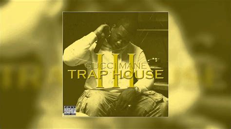trap house 3 gucci mane hell yes trap house 3 hd youtube