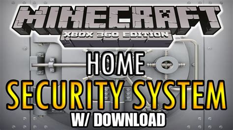 minecraft xbox 360 home security system w