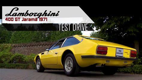 Probefahrt Lamborghini by Hd Scc Lamborghini 400 Gt Jarama 1971 Test Drive In